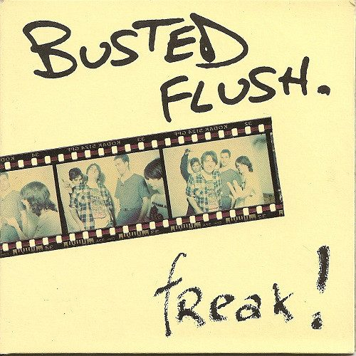 Busted Flush Freak Cover